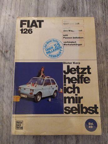 Jetzt helfe ich mir selbst Fiat 126 instrukcja naprawy naprawiam sam