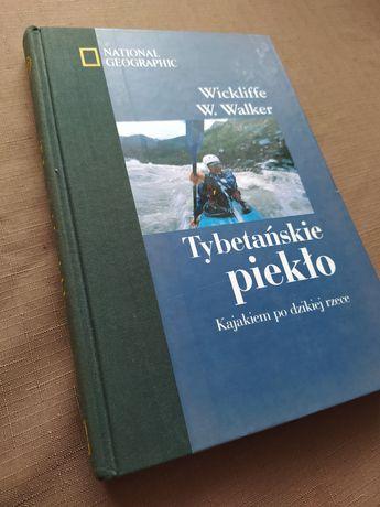 Tybetańskie piekło Wickliffe Walker national Geographic