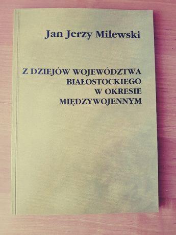 Z dziejów województwa białostockiego w okresie międzywojennym książka