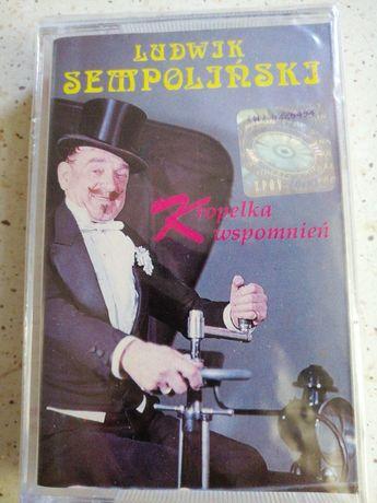 NOWA KASETA Ludwik Sempoliński Kropelka Wspomnień