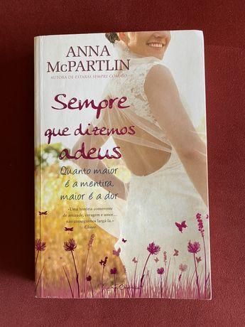 Sempre que dizemos Adeus - Anna McParlin
