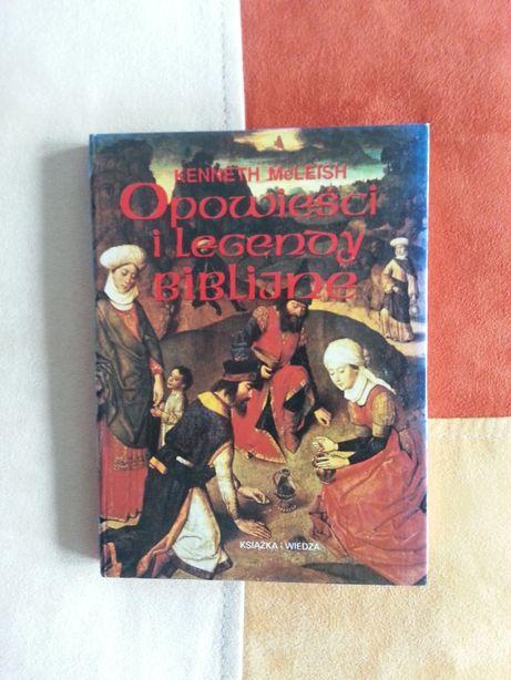 Opowieści i legendy biblijne - Keneth McLeish