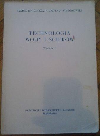 Technologia wody i ścieków. J. Justatowa S. Wiktorowski