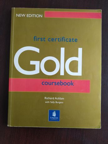 Gold - first certificate coursebook - Richard Acklam