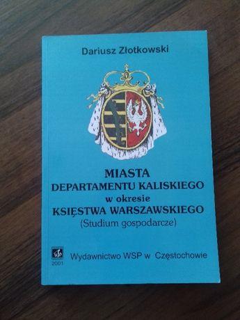 Miasta Departamentu Kaliskiego w okresie Księstawa Warszawskiego