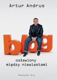 Arur Andrus Blog osławiony między niewiastami