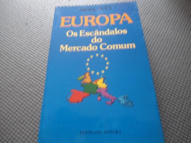 EUROPA-Os Escândalos do Mercado Comum por Nigel Tutt (1989)
