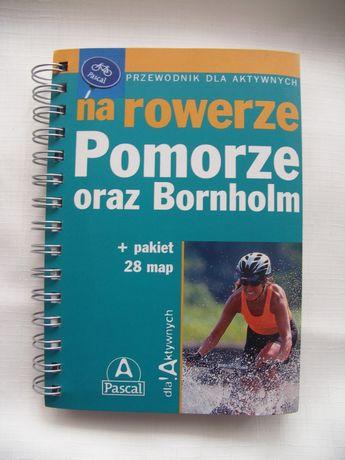 Przewodnik rowerowy Pomorze oraz Bornholm, wyd. Pascal