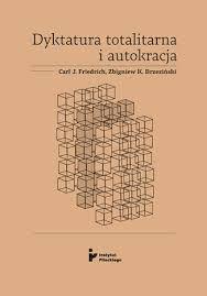 Dyktatura totalitarna i autokracja - F . J .Carl