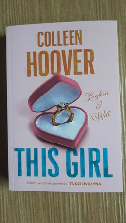 THIS GIRL Ta dziewczyna Colleen Hoover
