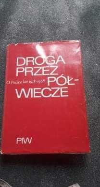 Książka DROGA PRZEZ Półwiecze o Polsce