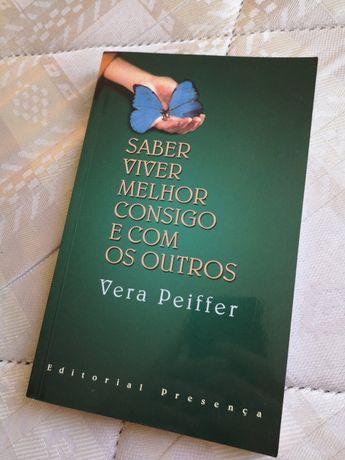 """Livro """"Saber Viver Melhor Consigo e Com os Outros"""" de Vera Peiffer"""