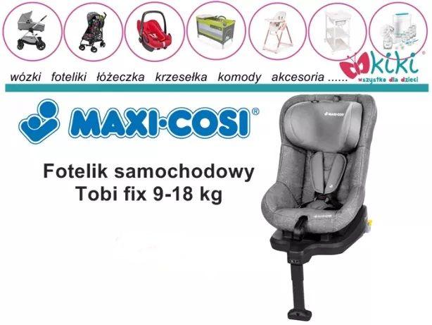 Fotelik samochodowy dla dziecka Maxi-Cosi Tobifix 9-18 kg