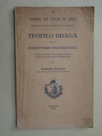 Teófilo Braga e o Positivismo em Portugal de António Ferrão