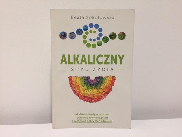Alkaliczny styl życia książka Beata Sokołowska