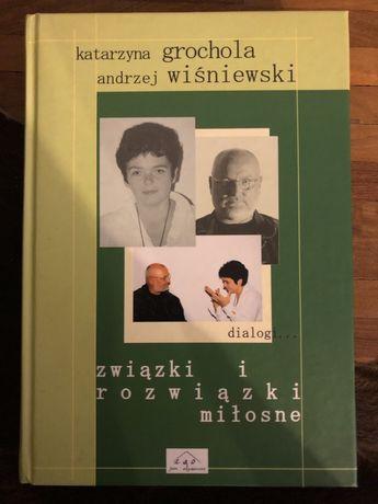 Związki i rozwiązki miłosne - K.Grochola/A.Wiśniewski