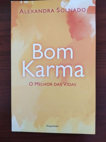 Bom Karma-O melhor das vidas-Alexandra Solnado
