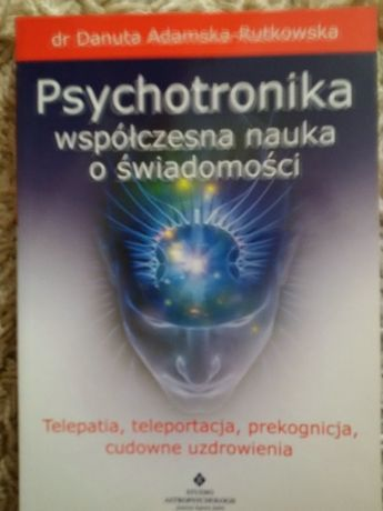 dr Danuta Adamska Rutkowska - Psychotronika