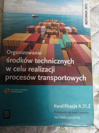 Organizowanie środków technicznych w celu realizacji procesów transpor