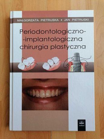 Periodontologiczno-implantologiczna chirurgia plastyczna