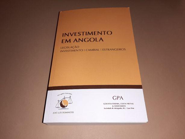 Investimento em Angola -Legislação:Investimento,Cambial, Estrangeiros