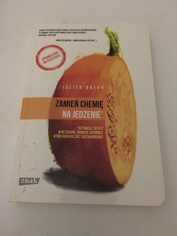 Książka zamień chemię na jedzenie Joanna Bator