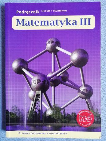Matematyka III Podręcznik.