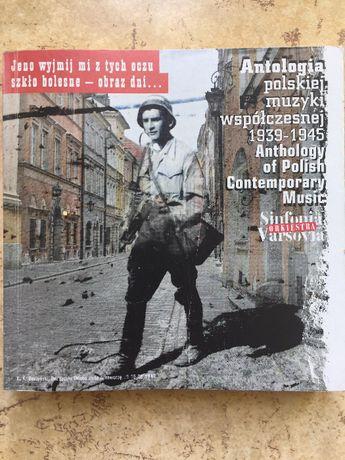 Antologia polskiej muzyki współczesnej 1939r-1945 Antology Music