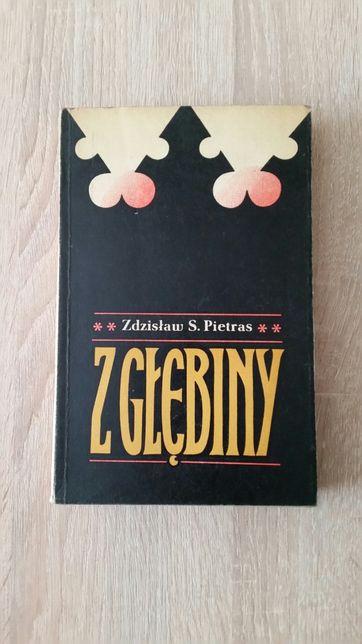 """Książka Zdzisława S. Pietrasa - """" Z głębiny """"."""