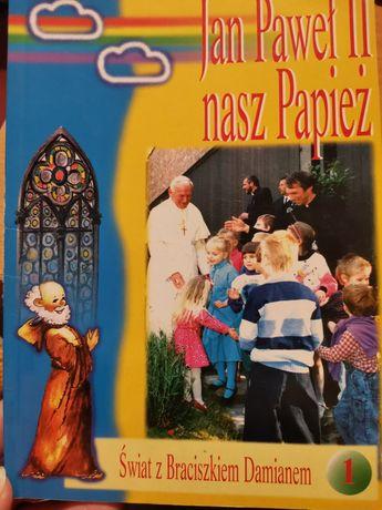 Jan Paweł II nasz Papież