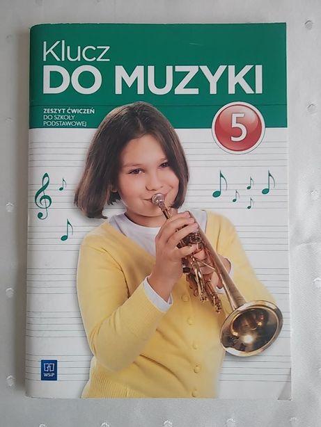 Klucz do muzyki - zeszyt ćwiczeń dla kl. V szkoły podstawowej