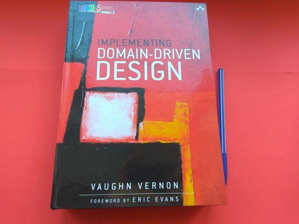 Implementing Domain-Driven Design, Vaughn Vernon
