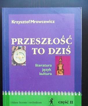 Przeszłość to dziś - Mrowcewicz K. część II