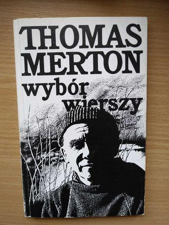 Thomas Merton: Wybór wierszy