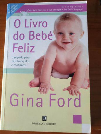""""""" O Livro do Bebé Feliz""""  de Gina Ford"""