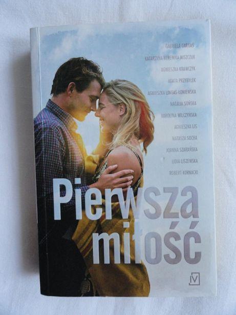 Pierwsza miłość - Gargaś Krawczyk Przybyłek Szarańska Sońska Socha