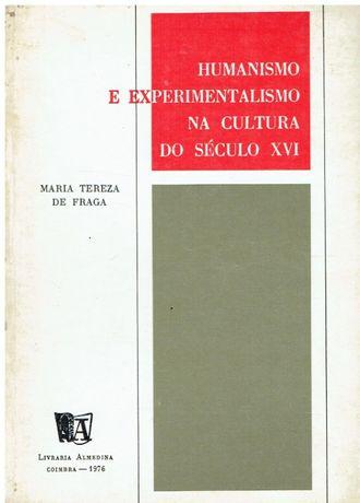 10805 Humanismo e Experimentalismo na Cultura do Séc XVI de Maria Ter
