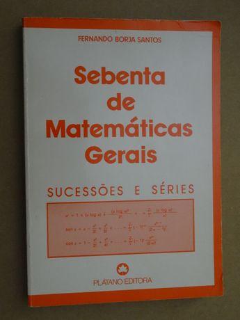 Sebenta de Matemáticas Gerais - Sucessões e Séries de Fernando Borja S