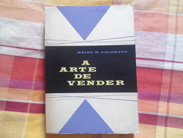 A Arte de Vender por Heinz M. Goldmann