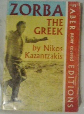 """Nikos Kazantzakis """"Zorba the greek"""""""