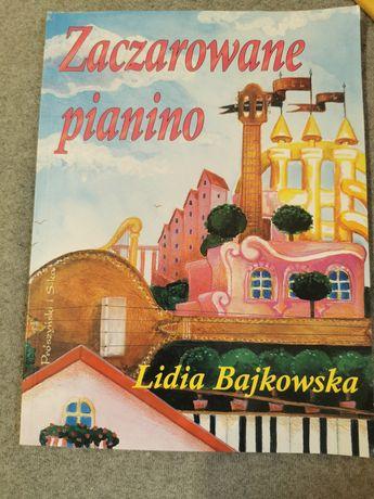 Zaczarowany pianino Lidia Bajkowska książka dzieci