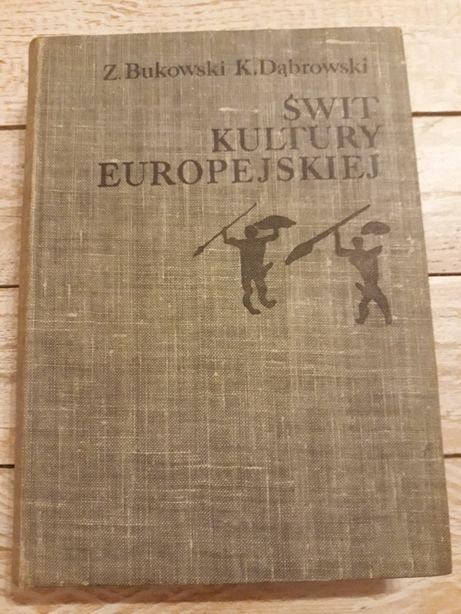 Świt kultury europejskiej. Bukowski, Dąbrowski
