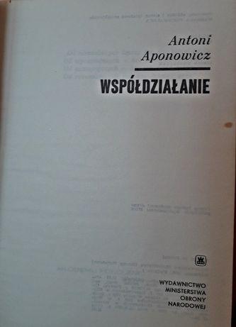 """Książka """"Wspóldziałanie"""" Antoni Aponowicz"""