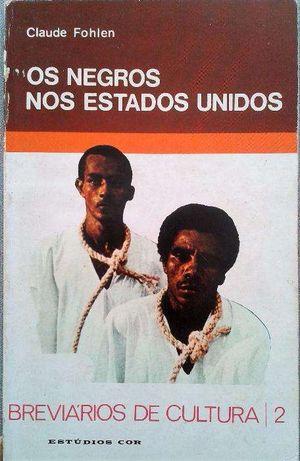 """Vendo """"Os Negros nos estados Unidos"""" de Claude Fohlen"""