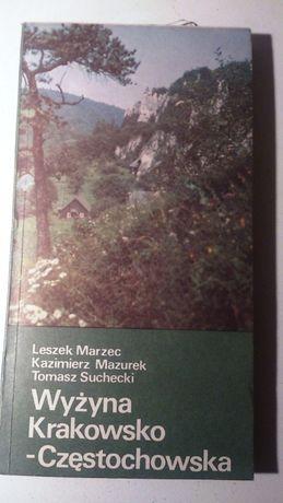 Wyżyna Krakowsko-Częstochowska. Leszek Marzec, Kazimierz Mazurek, Toma