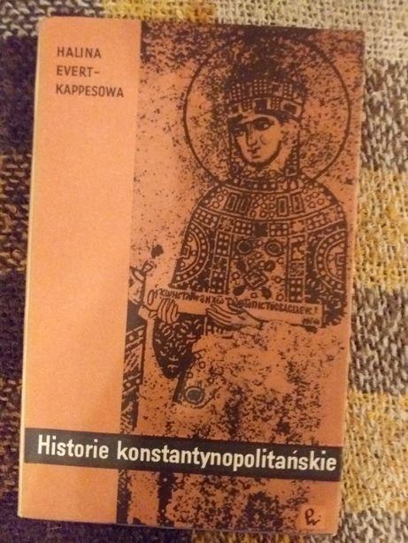 H.Evert-Kappesowa Historie konstantynopolskie PWM 1964