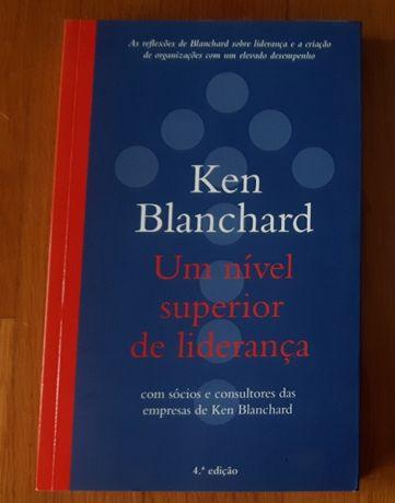 Um Nivel Superior de Liderança - Ken Blanchard
