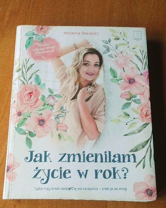 Jak Zmieniłam Życie w Rok? Malwina Bakalarz, autorka bloga Bakusiowo.p Warszawa - image 1