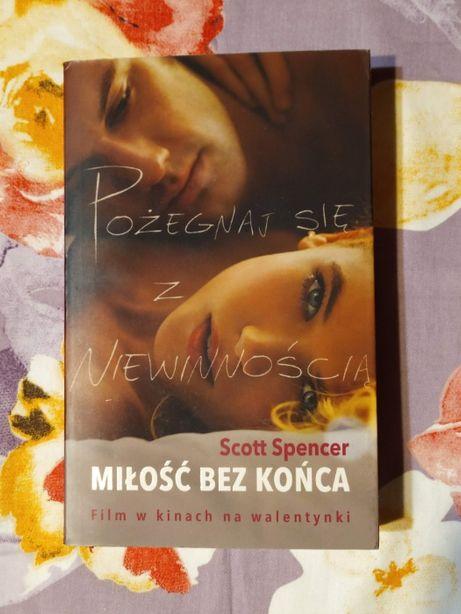 Scott Spencer - Miłość bez końca książka