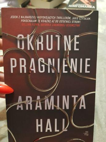 Okrutne pragnienie autorstwa Araminta Hall